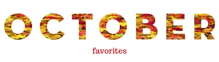 October-2013-Favorites