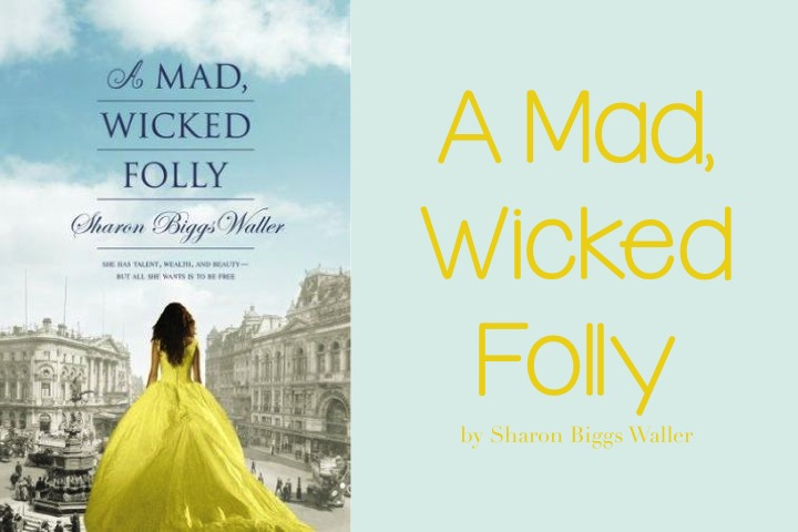 A Mad Wicked Folly