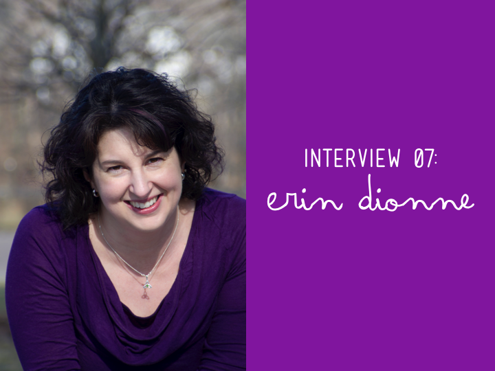Interview with Erin Dionne