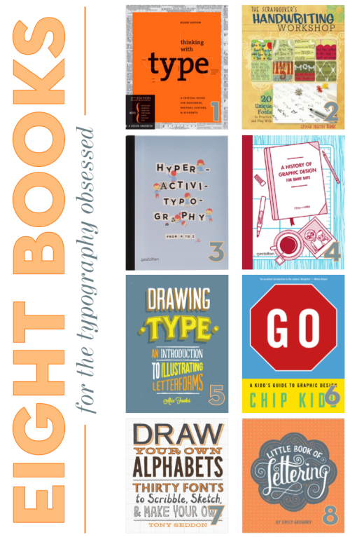 Books for the Typography Obsessed