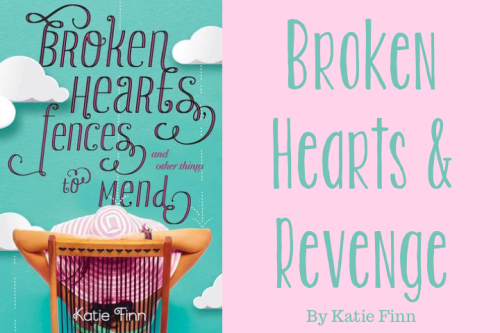 Broken Hearts and Revenge