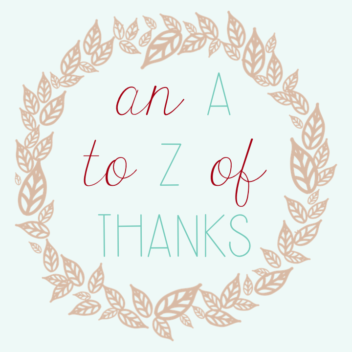 An A to Z of Thanks
