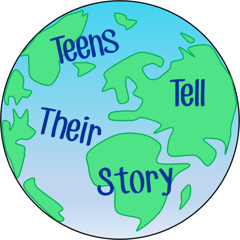 Teens Tell Their Story