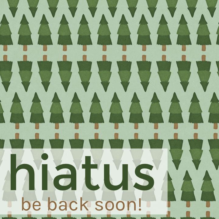 October Hiatus