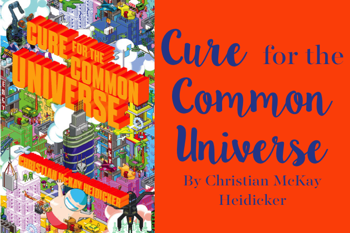 Cure for the Common Universe