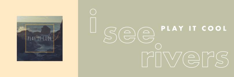 I See Rivers